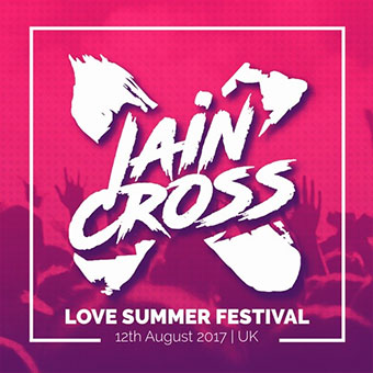 iain cross at love summer festival 2017